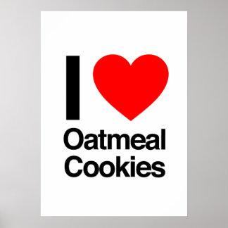 i love oatmeal cookies posters