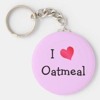 I Love Oatmeal Key Chain