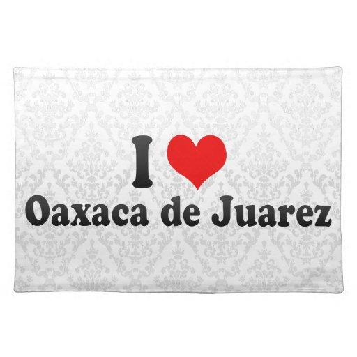 I Love Oaxaca de Juarez, Mexico Place Mat