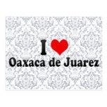 I Love Oaxaca de Juarez, Mexico Postcard