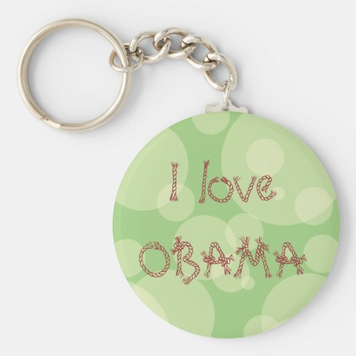 I love OBAMA Key Chains