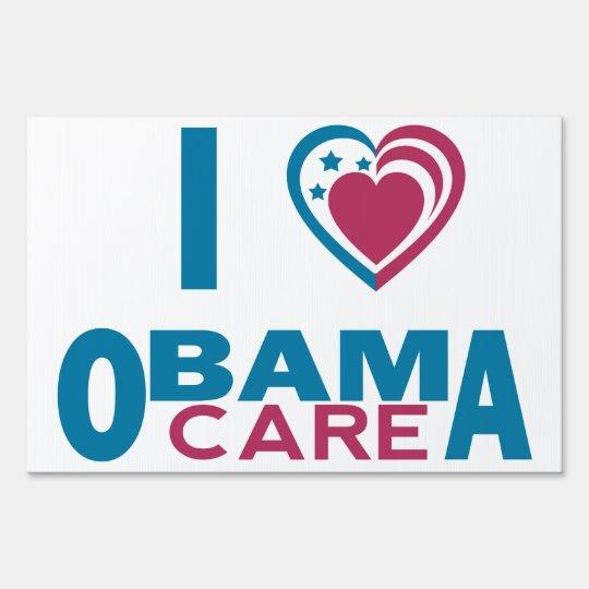 I Love ObamaCare Sign