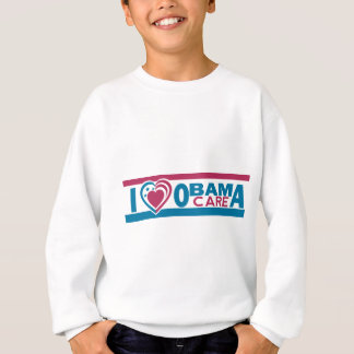 I Love ObamaCare Sweatshirt