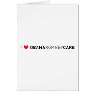 I Love ObamaRomneyCare Cards