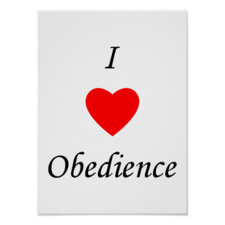 I Love Obedience Poster