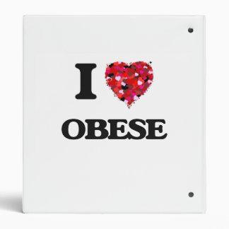 I Love Obese 3 Ring Binder