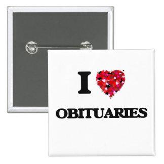 I Love Obituaries 2 Inch Square Button