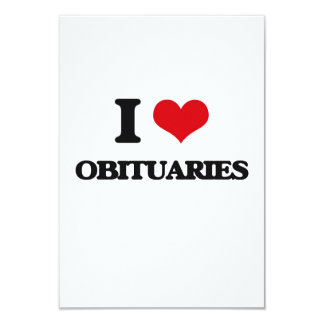 "I Love Obituaries 3.5"" X 5"" Invitation Card"