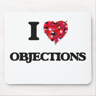 I Love Objections Mouse Pad