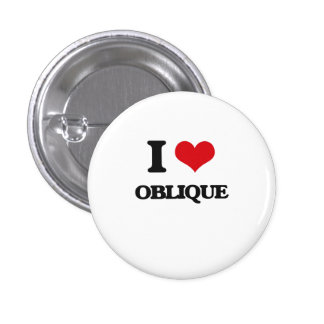 I Love Oblique Pinback Buttons