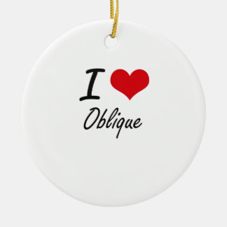 I Love Oblique Double-Sided Ceramic Round Christmas Ornament