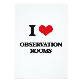 I Love Observation Rooms 3.5x5 Paper Invitation Card