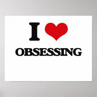 I Love Obsessing Poster