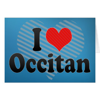 I Love Occitan Greeting Card