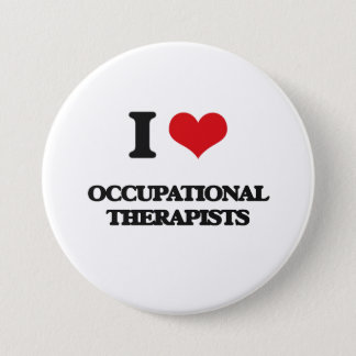 I love Occupational Therapists Pinback Button