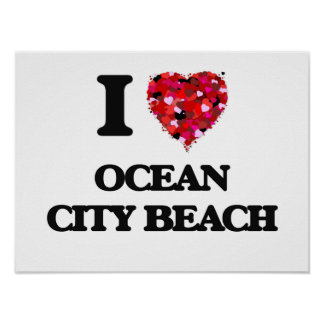 I love Ocean City Beach Maryland Poster