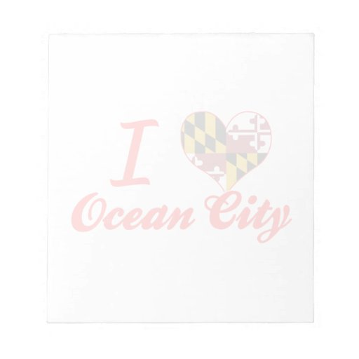 I Love Ocean City, Maryland Memo Note Pad