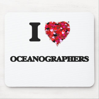 I love Oceanographers Mouse Pad