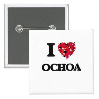I Love Ochoa 2 Inch Square Button
