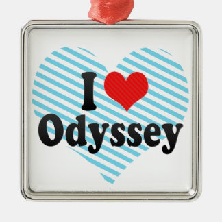 I Love Odyssey Metal Ornament