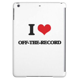 I Love Off-The-Record iPad Air Cover