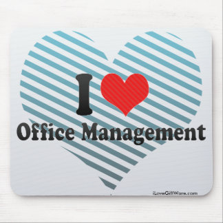 I Love Office Management Mouse Pad