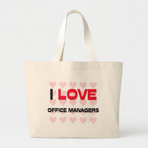 I LOVE OFFICE MANAGERS BAG