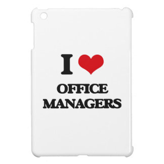 I Love Office Managers Case For The iPad Mini