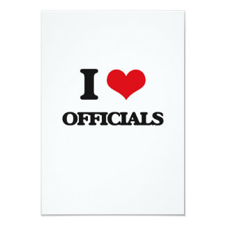 I Love Officials 3.5x5 Paper Invitation Card
