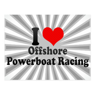 I love Offshore Powerboat Racing Postcard