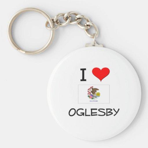 I Love OGLESBY Illinois Keychains