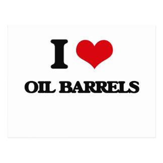 I Love Oil Barrels Post Card