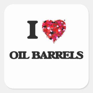 I Love Oil Barrels Square Sticker
