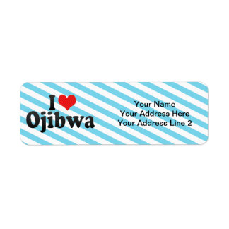 I Love Ojibwa Return Address Label