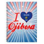 I Love Ojibwa, Wisconsin Spiral Note Book