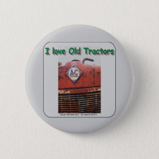 I love old Allis Chalmers Tractors Button