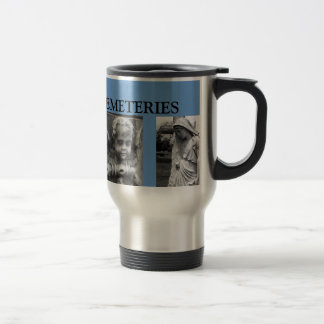 I LOVE OLD CEMETERIES Travel Mug