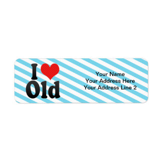 I Love Old Return Address Label