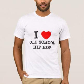 I Love Old School Hip Hop T-Shirt