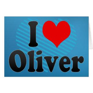 I love Oliver Card
