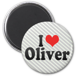 I Love Oliver Magnet
