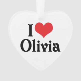 I Love Olivia