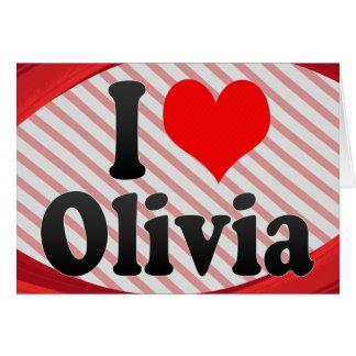 I love Olivia Greeting Card