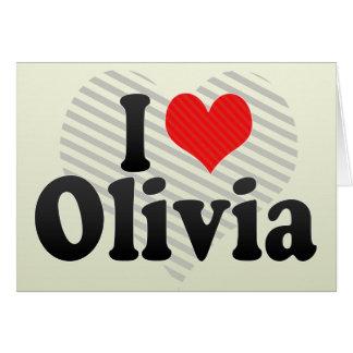 I Love Olivia Cards