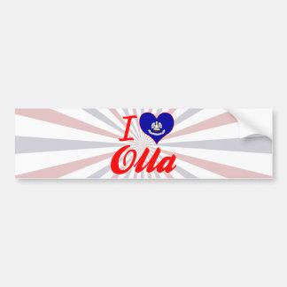 I Love Olla, Louisiana Bumper Stickers