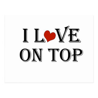I Love On Top a.png Postcard