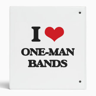 I love One-Man Bands 3 Ring Binders
