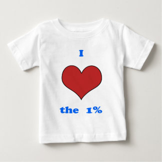 I Love One Percent Baby T-Shirt