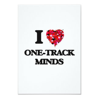 I Love One-Track Minds 3.5x5 Paper Invitation Card