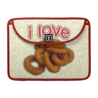 I Love Onion Rings Sleeves For MacBooks